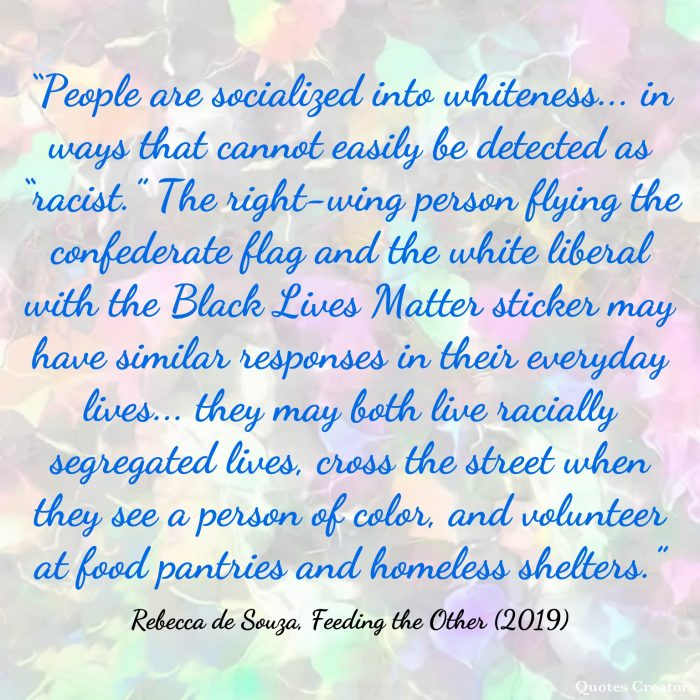 book quote from rebecca de souza on socialization, race, and food pantries